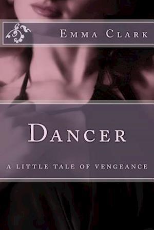 Bog, paperback Dancer af Emma Clark