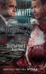 Great White House af Christoph Paul