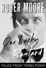 One Lucky Bastard af Roger Moore