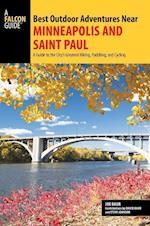 Falcon Guides Best Outdoor Adventures Near Minneapolis and Saint Paul (Best Adventures Near)