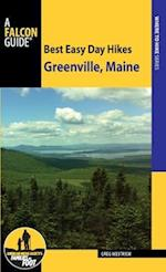 Best Easy Day Hikes Greenville, Maine (Best Easy Day Hikes)