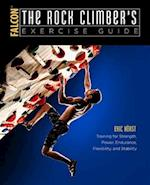 The Rock Climber's Exercise Guide (How to Climb)