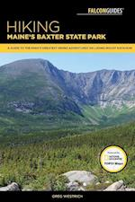 Falcon Guides Hiking Maine's Baxter State Park (Regional Hiking)