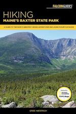 Hiking Maine's Baxter State Park (Regional Hiking Series)