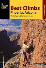 Best Climbs Phoenix, Arizona (Best Climbs Where to Climb)