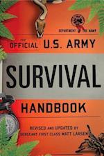 The Official U.S. Army Survival Handbook (U S Army)