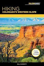 Falcon Guides Hiking Colorado's Western Slope (FalconGuides)