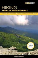 Falcon Guides Hiking the Blue Ridge Parkway (Falcon Guide Hiking the Blue Ridge Parkway)