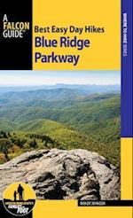 Best Easy Day Hikes Blue Ridge Parkway (Best Easy Day Hikes Series)
