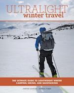 Ultralight Winter Travel af Justin Lichter
