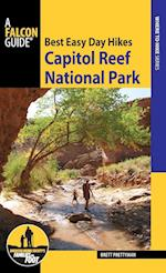 Best Easy Day Hikes Capitol Reef National Park (Best Easy Day Hikes)