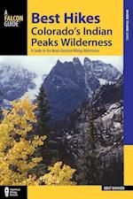 Falcon Guides Best Hikes Colorado's Indian Peaks Wilderness (Regional Hiking)