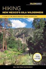 Falcon Guides Hiking New Mexico's Gila Wilderness (Regional Hiking)