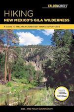 Hiking New Mexico's Gila Wilderness (Regional Hiking Series)