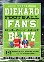 The Diehard Football Fan's Bucket List Blitz