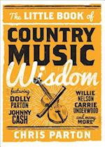 Little Book of Country Music Wisdom