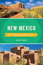 New Mexico Off the Beaten Path(R) (Off the Beaten Path Series)