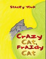 Crazy Cat, Fraidy Cat af Stacey York
