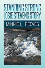 Standing Strong - Josie Stevens Story