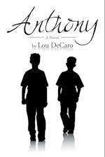 Anthony: A Novel af Lou DeCaro