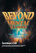 Beyond Mental Illness: Transform the Labels Transform a Life af Lcsw , David Moyer