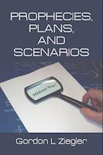 Prophecies, Plans, and Scenarios af Gordon L. Ziegler