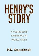 Henry's Story: A Young Boys Experience in World War II