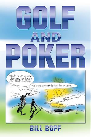 Golf and Poker