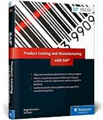 Product Costing and Manufacturing with SAP
