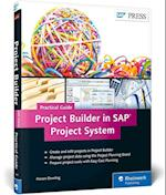 Project Builder in SAP Project Systempractical Guide