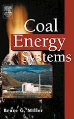 Coal Energy Systems af Bruce G. Miller
