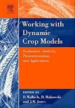 Working with Dynamic Crop Models af Daniel Wallach, Francois Brun, David Makowski