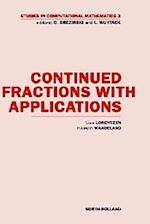 Continued Fractions with Applications (STUDIES IN COMPUTATIONAL MATHEMATICS, nr. 3)