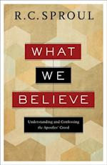 What We Believe af R. C. Sproul