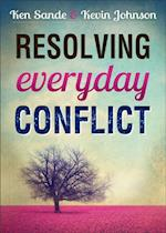 Resolving Everyday Conflict af Ken Sande