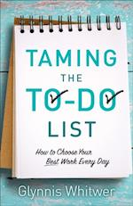 Taming the To-Do List af Glynnis Whitwer