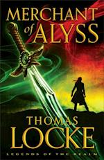 Merchant of Alyss (Legends of the Realm Book #2) (Legends of the Realm)