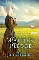 Mattie's Pledge (Journey to Pleasant Prairie Book #2)