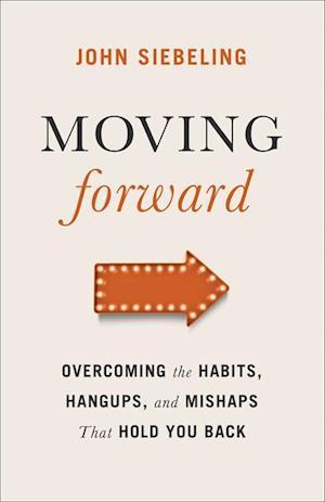 Moving Forward af John Siebeling