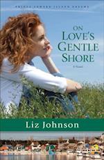 On Love's Gentle Shore (Prince Edward Island Dreams Book #3) (Prince Edward Island Dreams)