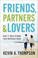 Friends, Partners, and Lovers af Kevin A. Thompson