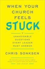 When Your Church Feels Stuck af Chris Sonksen