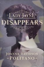 Lady Jayne Disappears af Joanna Davidson Politano