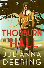 Death at Thorburn Hall (A Drew Farthering Mystery Book #6) (A Drew Farthering Mystery)