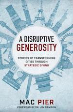 Disruptive Generosity