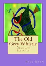 The Old Grey Whistle