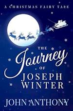 The Journey of Joseph Winter af John Anthony