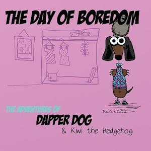 Bog, paperback The Day of Boredom af Nicole S. Dutton