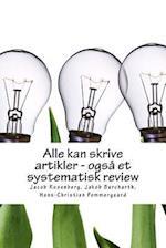 Alle Kan Skrive Artikler - Ogsa Et Systematisk Review