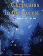 Christmas in the Forest af Edward Alan Kurtz
